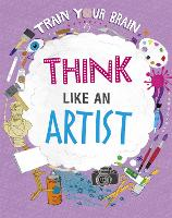 Train Your Brain: Think Like an Artist