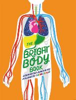 The Bright Body Book