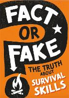 Fact or Fake: The Truth About ...