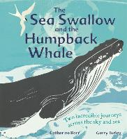The Sea Swallow and the Humpback...