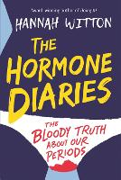 The Hormone Diaries: The Bloody Truth...