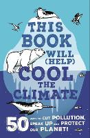 This Book Will (Help) Cool the...