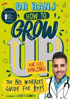How to Grow Up and Feel Amazing!: The...