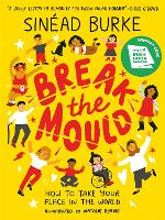 Break the Mould: How to Take Your...