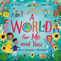A World For Me and You: Where ...