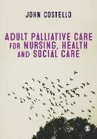 Adult Palliative care for Nursing,...