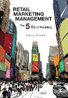 Retail Marketing Management: The 5 Es...