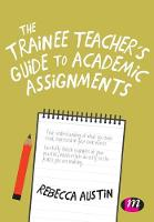 The Trainee Teacher's Guide to...