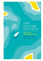 The Island Kitchen: Recipes from...
