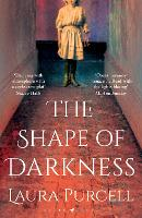 The Shape of Darkness: The perfect...