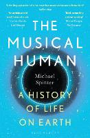 The Musical Human: A History of Life...