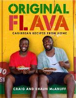 Original Flava: Caribbean Recipes ...