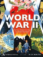 The National Archives: World War II:...