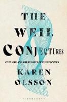 The Weil Conjectures: On Maths and ...