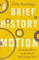 A Brief History of Motion: From the...