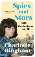 Spies and Stars: MI5, Showbusiness ...