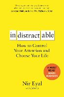 Indistractable: How to Control Your...