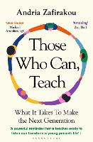 Those Who Can, Teach: What It Takes ...