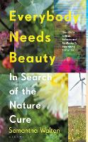 Everybody Needs Beauty: In Search of...