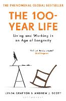 The 100-Year Life: Living and Working...