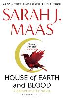 House of Earth and Blood: Winner of...