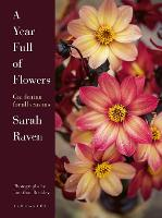 A Year Full of Flowers: Gardening for...