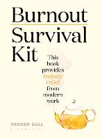 Burnout Survival Kit: Instant relief...
