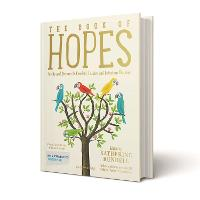 The Book of Hopes: Words and Pictures...