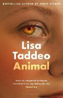 Animal: The first novel from the...