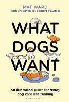 What Dogs Want
