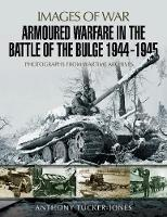 Armoured Warfare in the Battle of the...