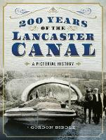 200 Years of The Lancaster Canal: An...