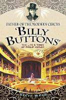 Father of the Modern Circus 'Billy...