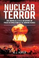 Nuclear Terror: The Bomb and Other...