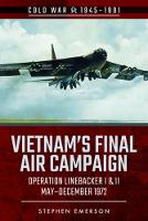 Bombing Campaign North Vietnam: ...