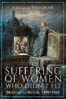 The Suffering of Women Who Didn't ...