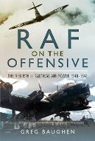 RAF On the Offensive: The Rebirth of...