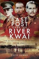 Last Post over the River Kwai: The ...