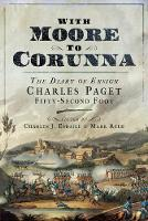 With Moore to Corunna: The Diary of...