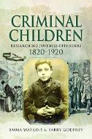 Criminal Children: Researching...