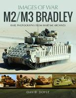 M2/M3 Bradley: Rare Photographs from...