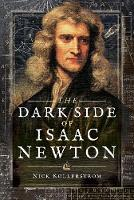 The Dark Side of Isaac Newton:...