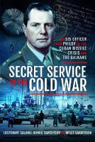 Secret Service in the Cold War: An ...