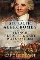 General Sir Ralph Abercromby and the...
