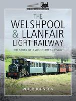 The Welshpool & Llanfair Light...