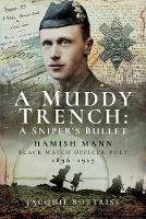 A Muddy Trench: A Sniper's Bullet:...