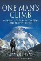 One Man's Climb: A Journey of Trauma,...