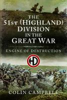The 51st (Highland) Division in the...
