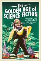 The Golden Age of Science Fiction: A...