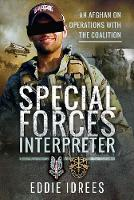 Special Forces Interpreter: An Afghan...